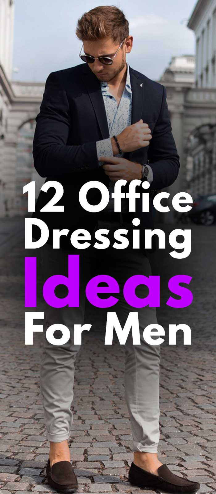 12 Office Dressing Ideas For Men