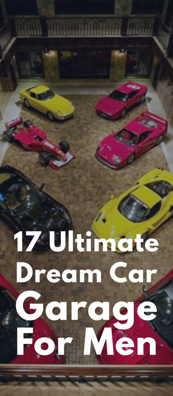17 Ultimate Dream Car Garage For Men!