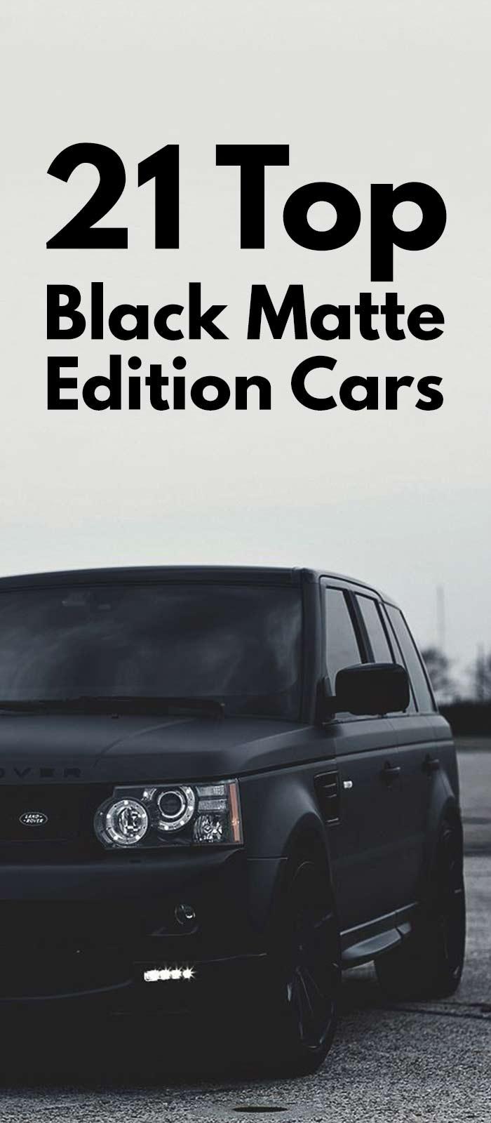 21 TOP BLACK MATTE EDITION CARS!