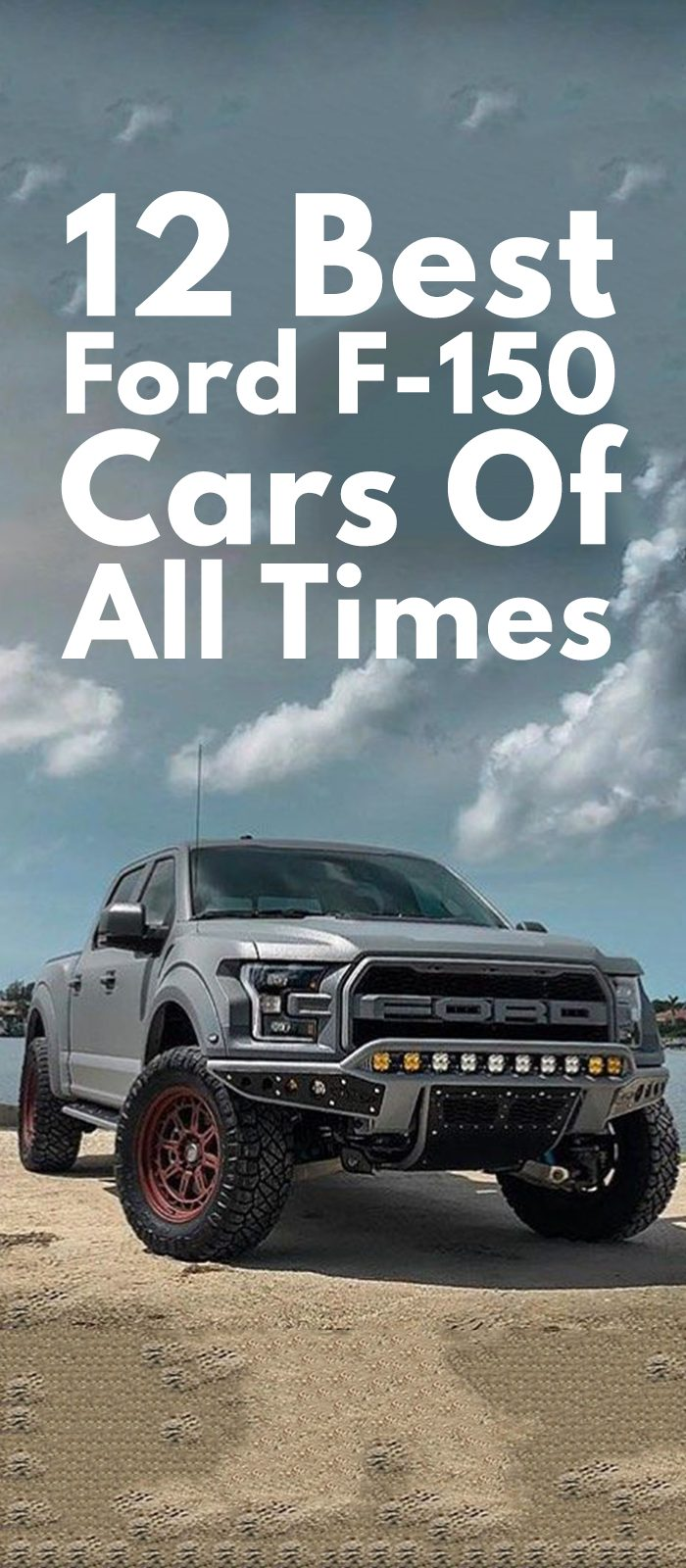 Best Ford F-150 Cars Of All Times.