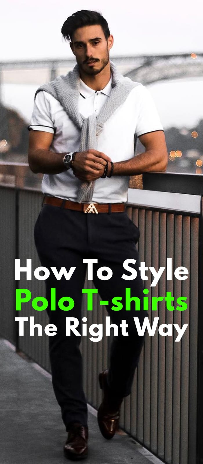 How To Style Polo T-shirts The Right Way.
