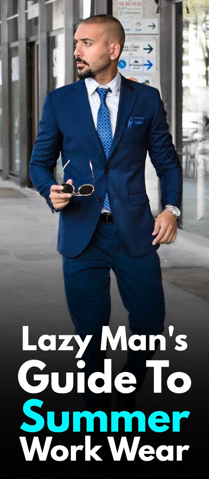 Lazy Man's Guide To Summer Work Wear!