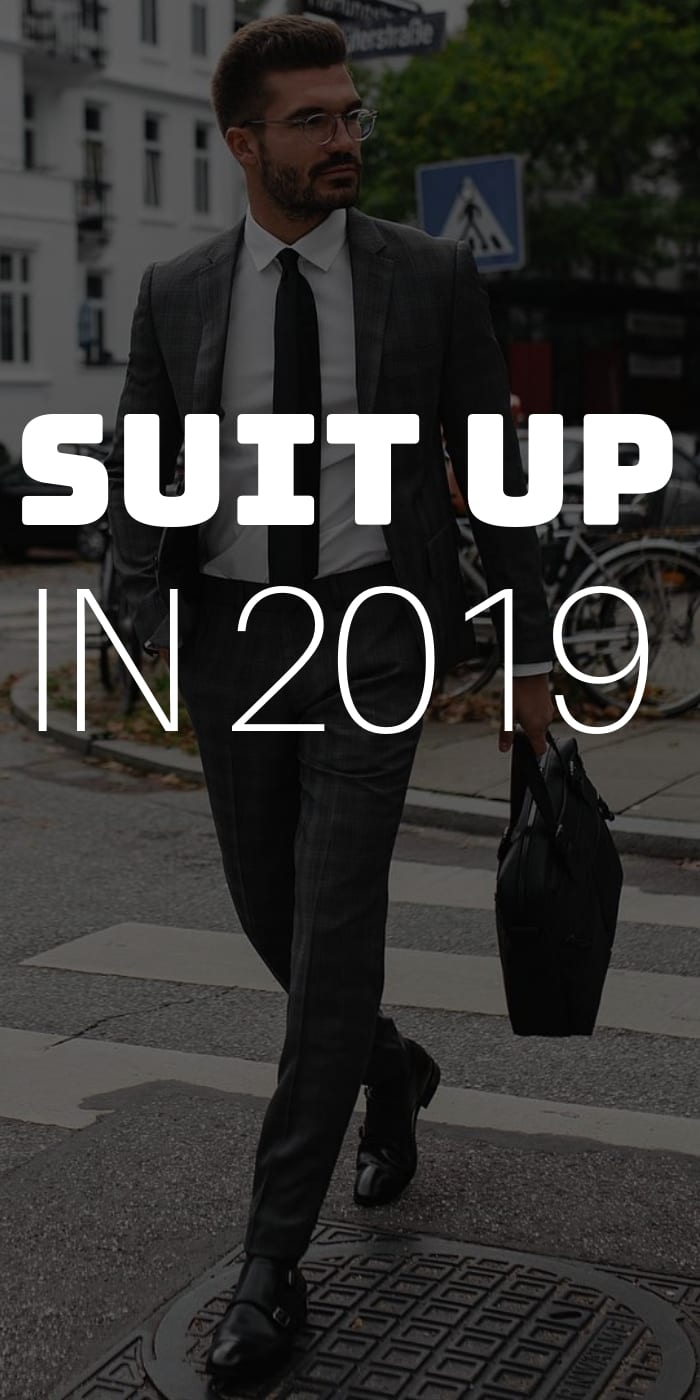 Suit Up In 2019