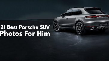Best Porsche SUV Photos For Him.