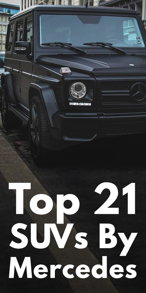 Top 21 SUV By Mercedes.