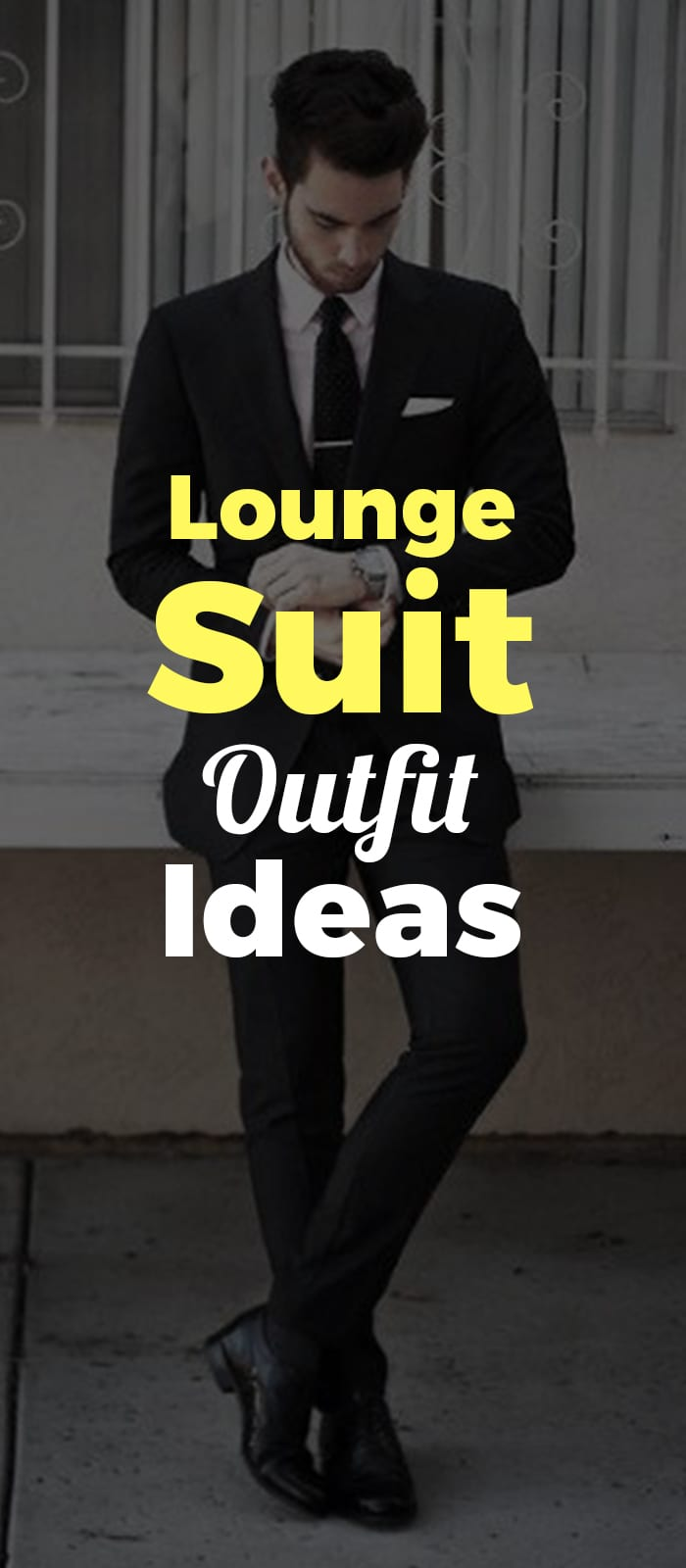 Gentlemen's Black Lounge Suit ideas for men to try