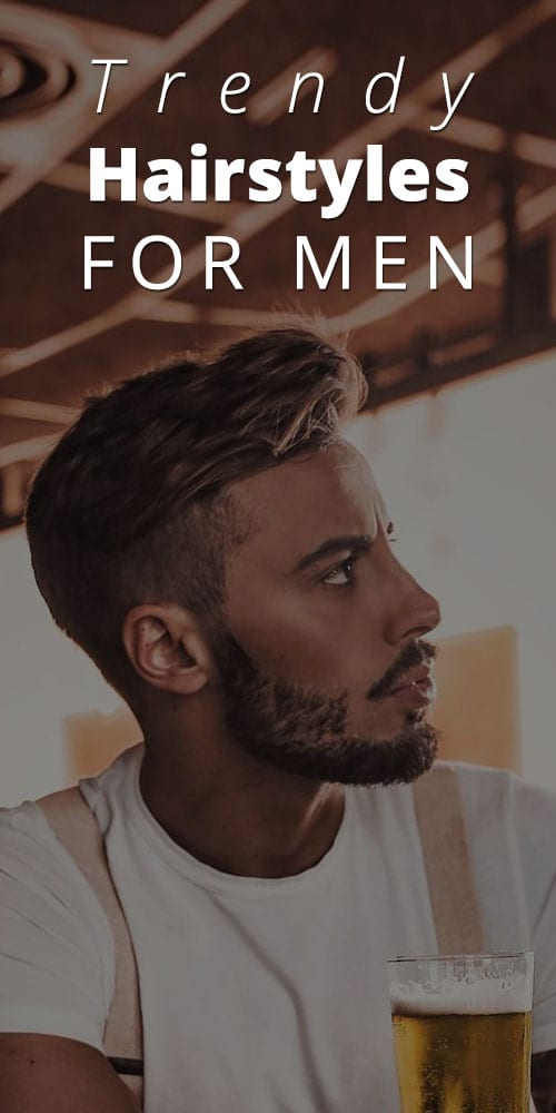 Trendy Mens Hairstyles
