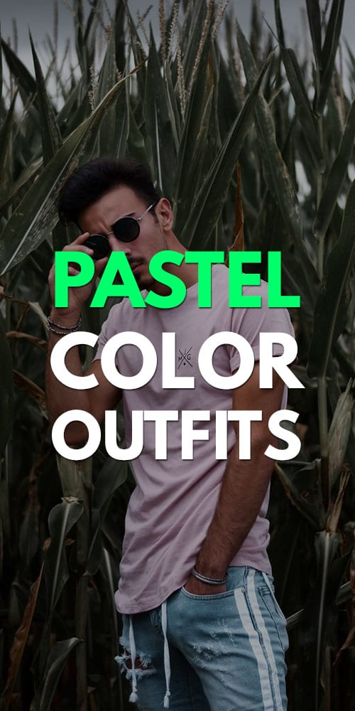 Pastel Color Outfits for Men 2019