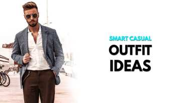 Smart Casual Outfit Ideas for Men 2019