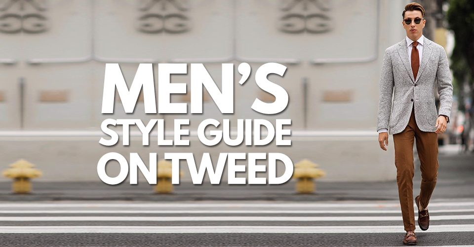 Men's Style Guide for Tweed Outfits