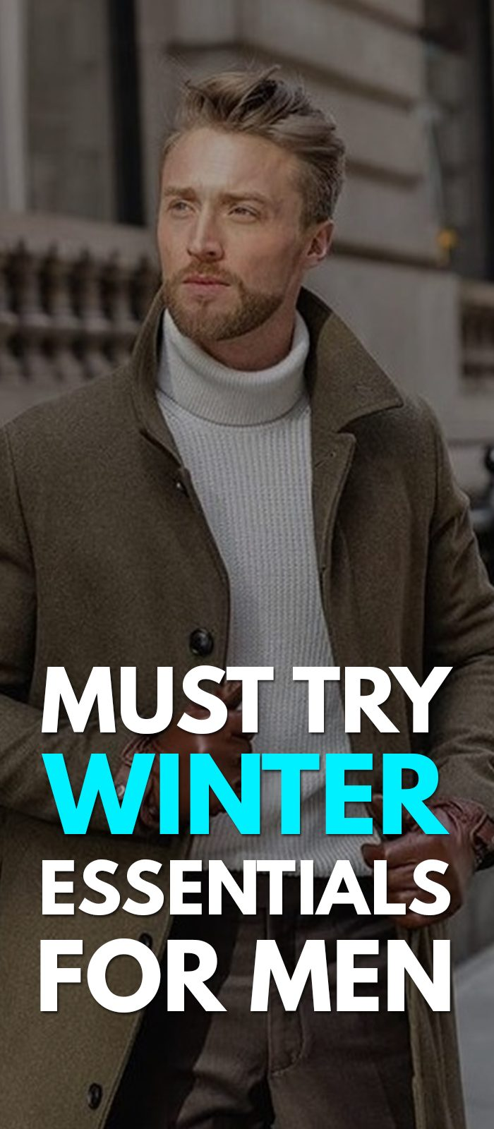 5 Must Have Winter Essentials for Men