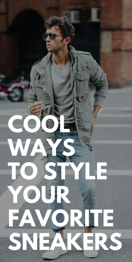 Cool Ways to style your favorite Sneakers