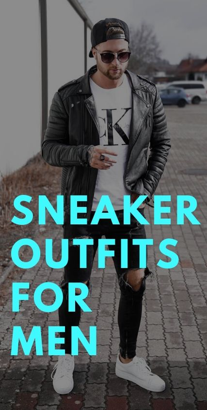 Sneaker Outfits for Men