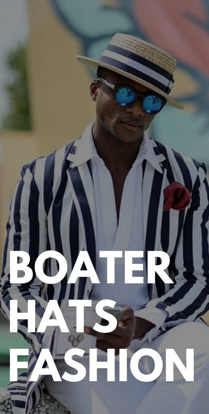 Boater Hats Fashion for Men