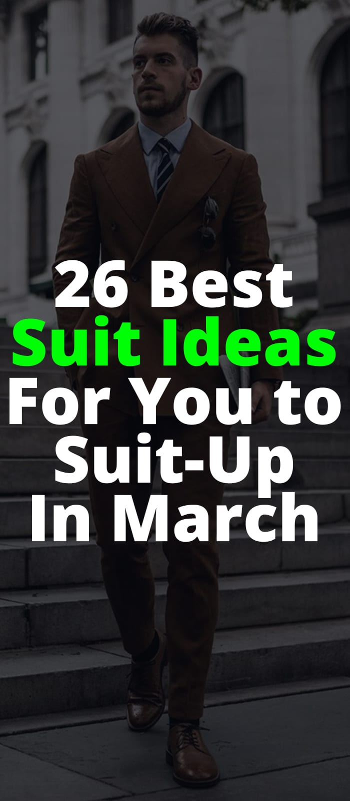 26 Best Suit Ideas for you to Suit Up
