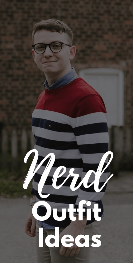 How To Dress Like A Nerd