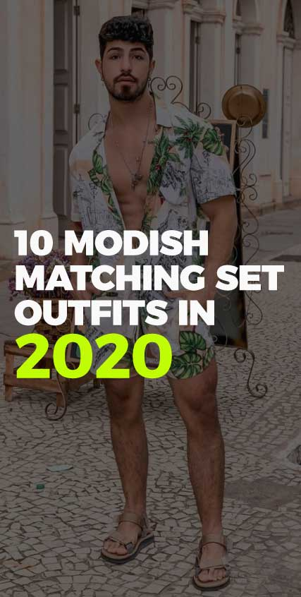 10-Modish-Matching-Set-Outfits-IN-2020