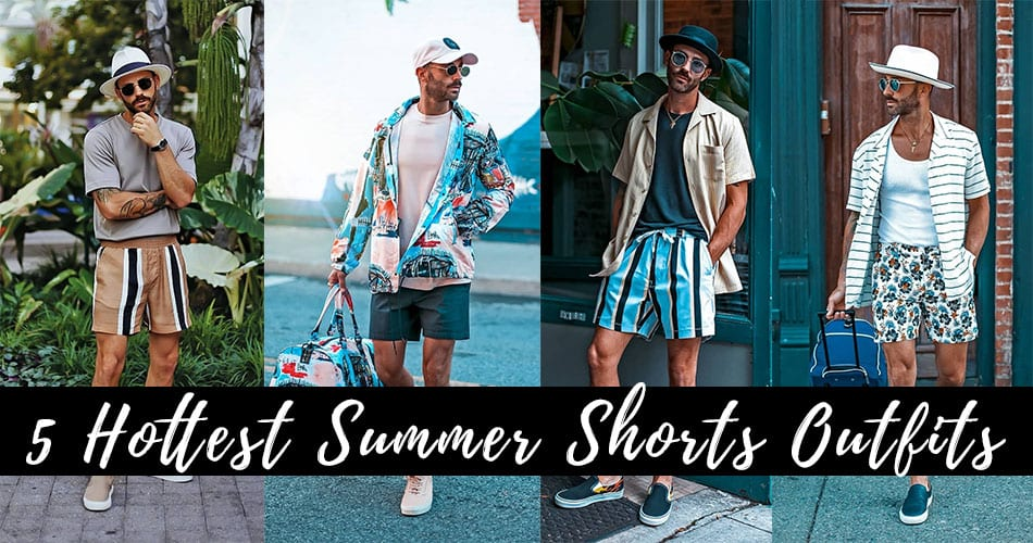 5 Hottest Summer Shorts for Men To try