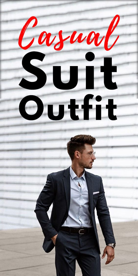 Casual Suit Outfit Ideas