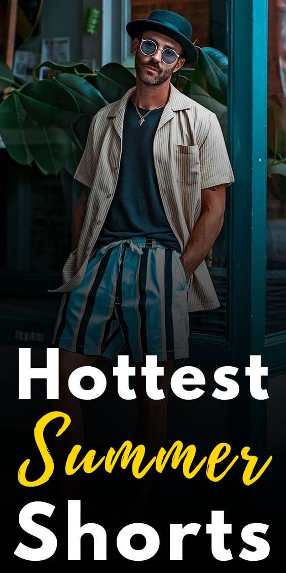 Mens Hottest Summer Shorts