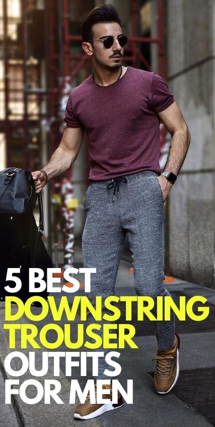 Downstring Trouser Outfit Ideas