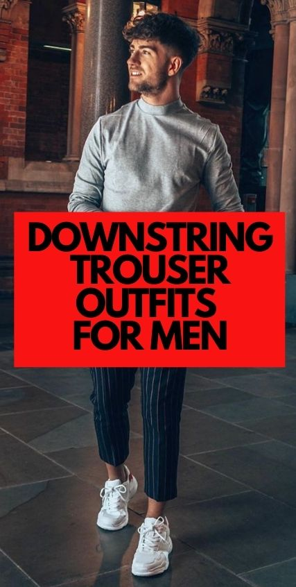 Downstring Trouser Outfits