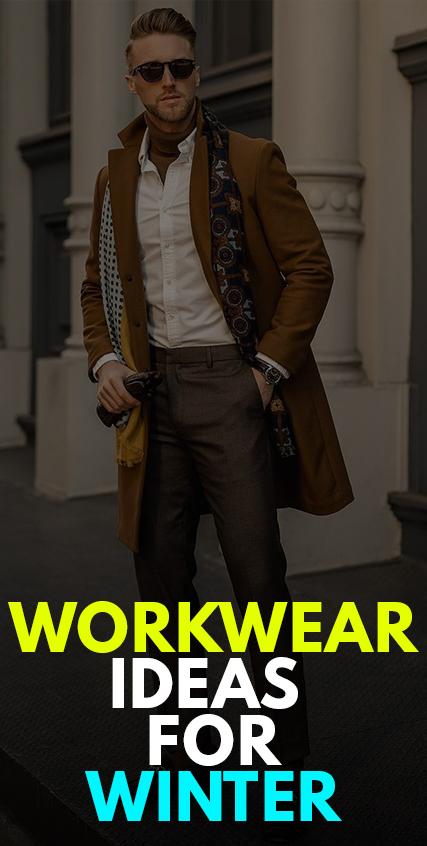 Workwear Ideas for Winter