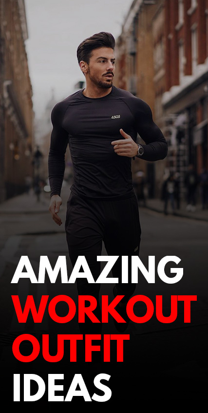 Amazing Workout Outfits for Men