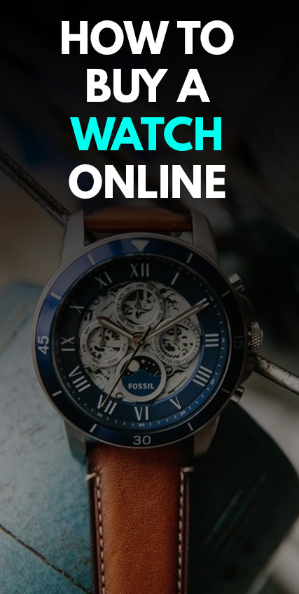 How to buy a watch online