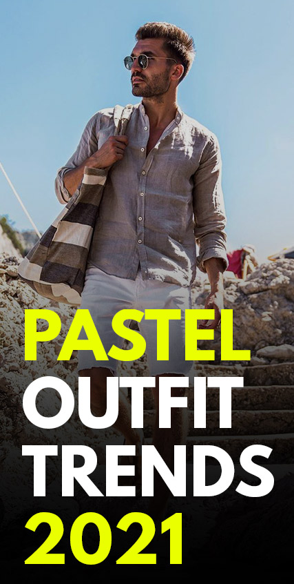 Pastel Outfit Trends - 2021