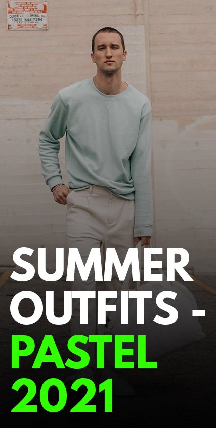 Summer Outfits- Pastel 2021