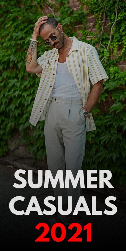 summer casuals 2021