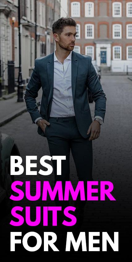 Best Summer Suits For Men -