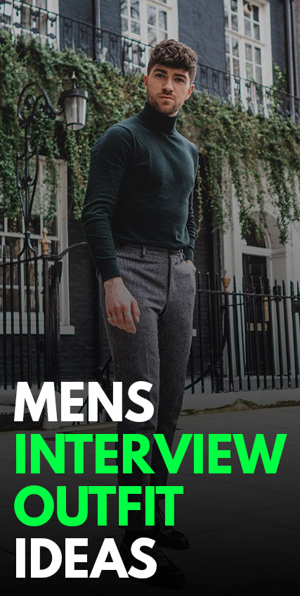 Mens Interview Outfit Ideas 2021