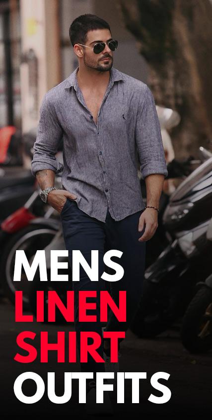 Mens Linen Shirt Outfits