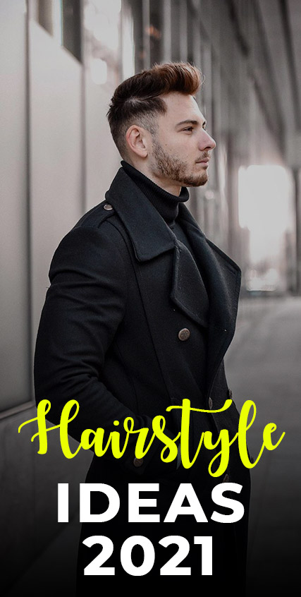 Cool Haircut and Hairstyle Ideas for Men