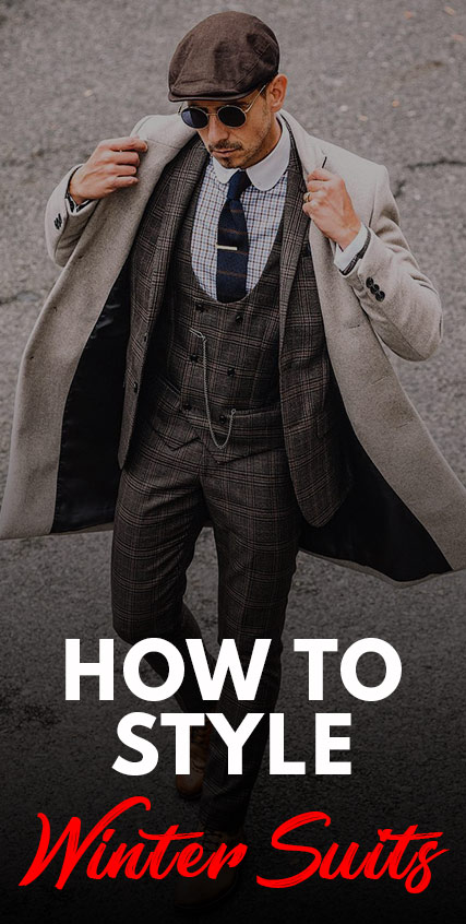 How To Style Winter Suits