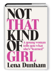 Lena Dunham – Not That Kind of Girl theurbandiva blog