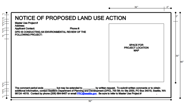 Current design of the large land use notice signs. (City of Seattle)