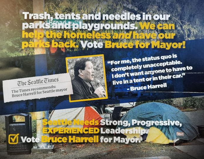 """""""Trash, tents and needles in our parks and playgrounds. We can help the homeless *and* have our parks back. Vote Bruce for Mayor,"""" read the top line of the mailer. Next to a head shot of Bruce Harrell a quote is included: """"Fore me, the status quo is completely unacceptable. I don't want anyone to have to live in a tent or in their car."""""""