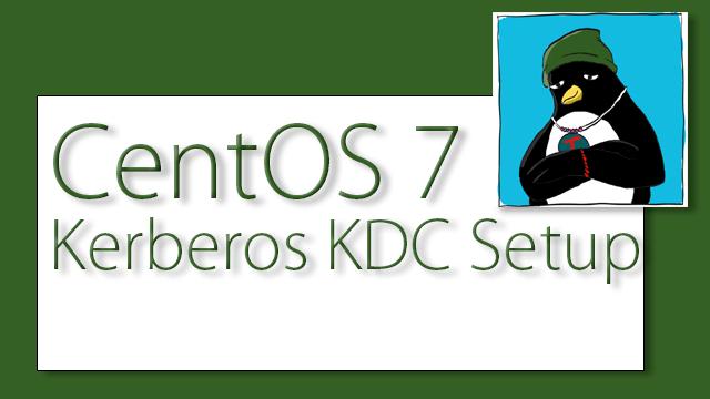 Configuring a CentOS 7 Kerberos KDC - RH254
