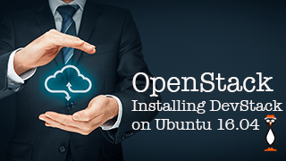 Install OpenStack – DevStack into Ubuntu 16.04.05 Virtual Machine