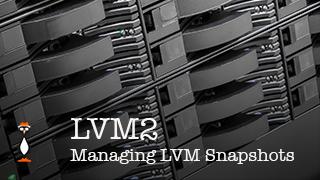 LVM Snapshots