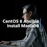 Installing MariaDB Using Ansible
