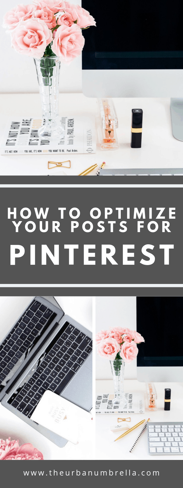 How to Optimize Your Blog Post Images for Pinterest