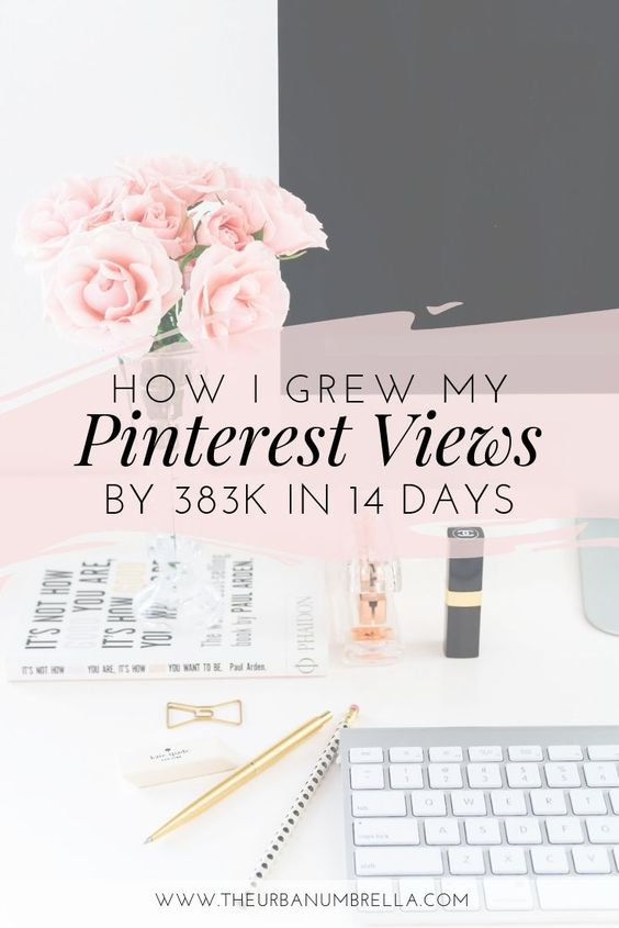 How I Increased my Pinterest Views by 400K+ in 14 Days
