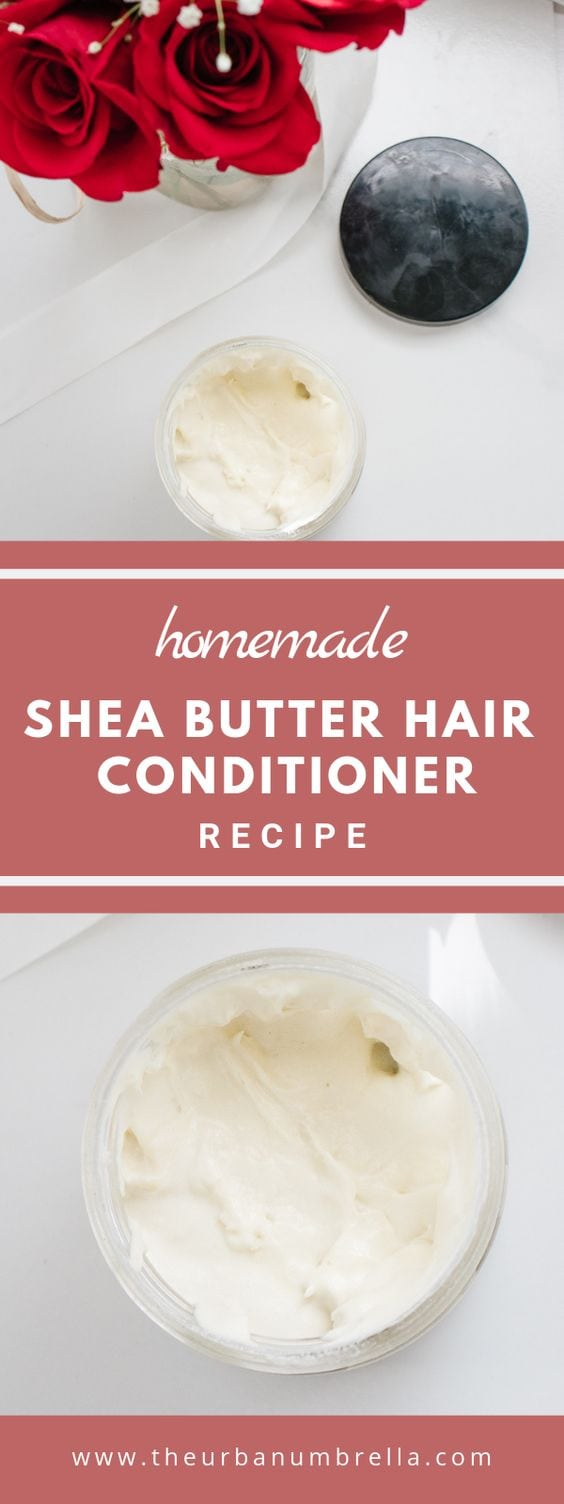 DIY Shea Butter Hair Conditioner Recipe