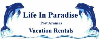 Life in Paradise in Port Aransas, Texas