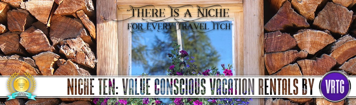 Value conscious and budget vacation homes