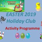 EASTER HOLIDAY Club Activities 2019 - Happy Easter!!! - from the Valley Kids Club